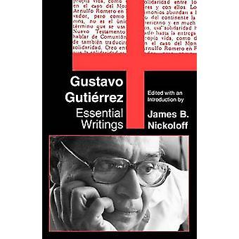 Gustavo Gutierrez Essential Writings by Gutierrez & Gustavo