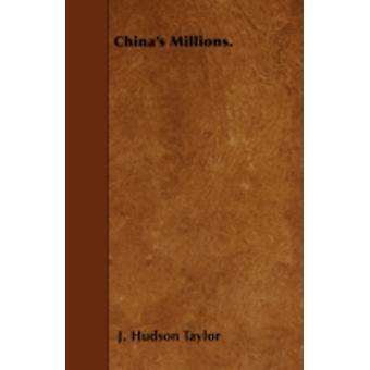 Chinas Millions. by Taylor & J. Hudson