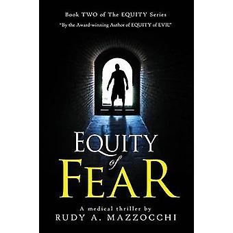 Equity of Fear by Mazzocchi & Rudy a.