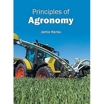 Principles of Agronomy by Hanks & Jamie