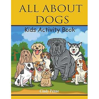 All About dogs kidss activity book by Penne & Cindy