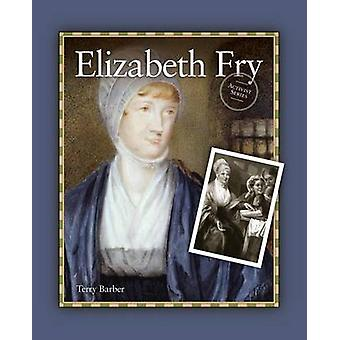 Elizabeth Fry by Barber & Terry