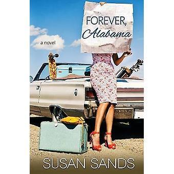 Forever Alabama by Sands & Susan