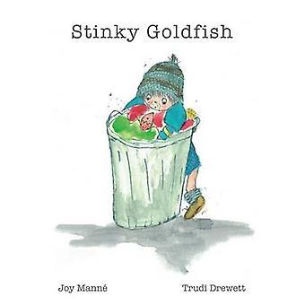 Stinky Goldfish by Mann & Joy