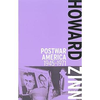 Postwar America - 1945-1971 by Howard Zinn - 9781608463008 Book