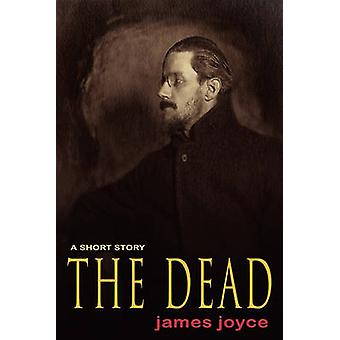 The Dead by Joyce & James