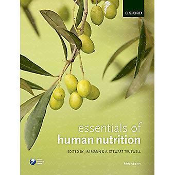 Essentials of Human Nutrition by Jim Mann - 9780198752981 Book