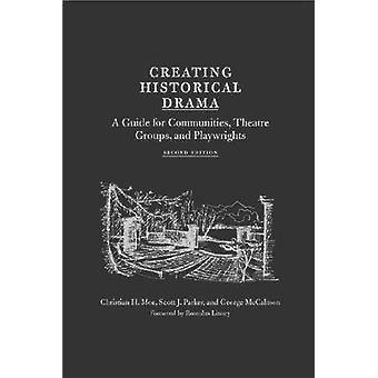 Création d'un drame historique - Guide pour les communautés - Groupes de théâtre -