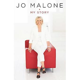 Jo Malone - My Story by Jo Malone - 9781471143021 Book
