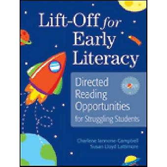 Lift-Off for Early Literacy - Directed Reading Opportunities for Strug
