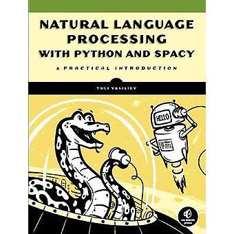 Natural Language Processing Using Python by Yuli Vasiliev - 978171850