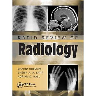 Rapid Review of Radiology by Shahid M. Hussain - Sherif Aaron Abdel L