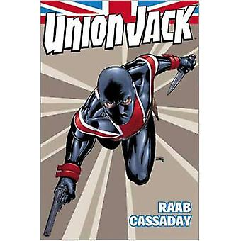 Union Jack by Ben Raab - John Cassaday - 9781846534195 Book