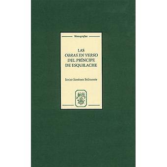 Las Obras en Verso del Principe de Esquilache - Amateurismo y concien