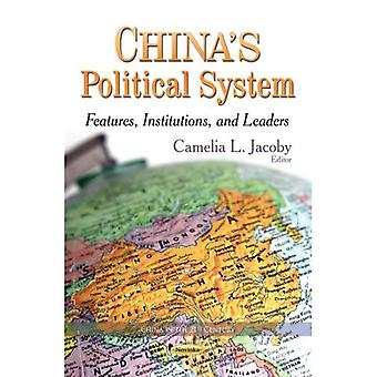 CHINA S POLITICAL SYSTEM FEATURES IN (China im 21. Jahrhundert)