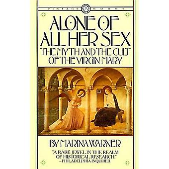 Alone of All Her Sex by Marina Warner - 9780394711553 Book