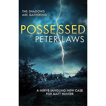 Possessed - The chilling crime novel loaded with twists and turns by P