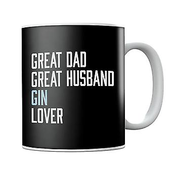 Great Dad Great Husband Gin Lover Mug