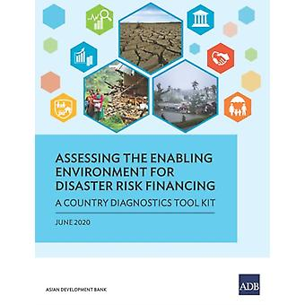 Assessing the Enabling Environment for Disaster Risk Financing by Asian Development Bank