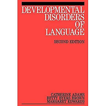Developmental Disorders of Language (Exc Business And Economy (Whurr))