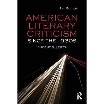 Amerikkalainen kirjallisuuskritiikki 1930-luvulta lähtien Vincent B. Leitch - 97