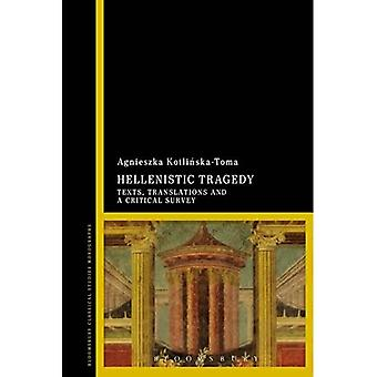 Hellenistic Tragedy - Bloomsbury Classical Studies Monographs