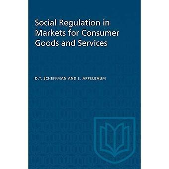 التنظيم الاجتماعي في أسواق السلع الاستهلاكية والخدمات من قبل ديفيد