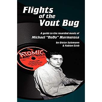 Flights of the Vout Bug by Dieter Salemann - 9781593933371 Book