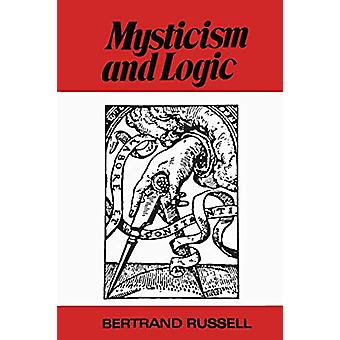 Mysticism and Logic and Other Essays by Bertrand Russell - III - 9781