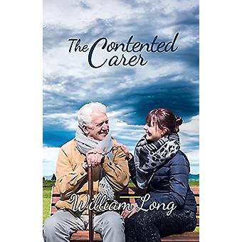 The Contented Carer by William Long - 9781786932594 Book