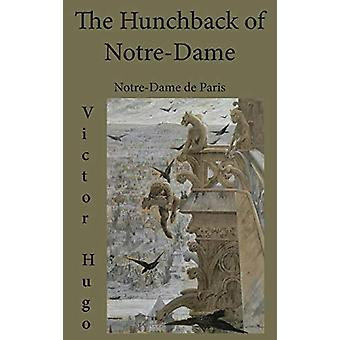 The Hunchback of Notre-Dame - Notre-Dame de Paris by Victor Hugo - 978