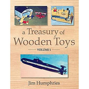 A Treasury of Wooden Toys Volume 1 par Jim Humphries