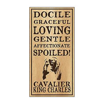 "Sign, Wood, Spoiled Cavalier King Charles, 5"" X 10"""