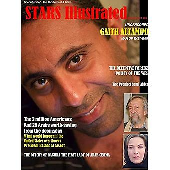 Stars Illustrated Magazine. New York. Oct. 2018. Special/economy edition. The� Middle East & Islam.