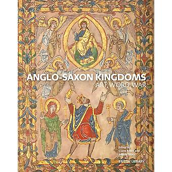 AngloSaxon Kingdoms by Claire Breay