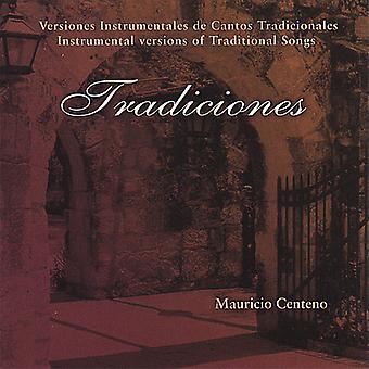 """Mauricio Centeno - importation USA Tradiciones [CD]"