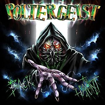 Poltergeist - Back to Haunt [CD] USA import