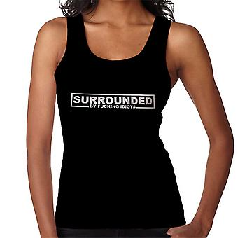 Surrounded By Fucking Idiots Women's Vest