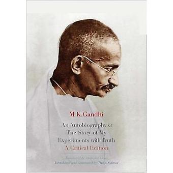 Un'autobiografia o la storia dei miei esperimenti con verità - una Critica