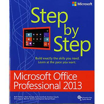 Microsoft Office Professional 2013 Step by Step by Beth Melton - Mark