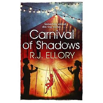 Carnival of Shadows by R. J. Ellory - 9781409121343 Book