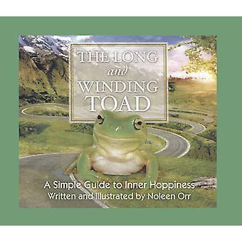 Den långa och slingrande Toad - en enkel Guide till inre Hoppiness av Nolee