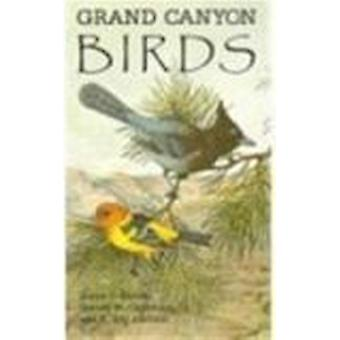 Grand Canyon Birds - Historical Notes - Natural History - and Ecology