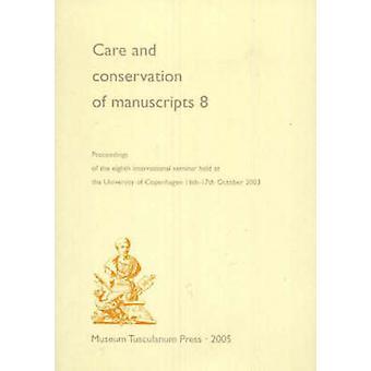 Vård och bevarande av manuskript - målet av den åttonde Inter