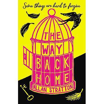 The Way Back Home by Allan Stratton - 9781783445219 Book