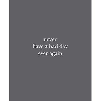 Never Have a Bad Day Ever Again by Max Wigram - Murray Partridge - 97