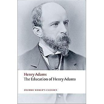 Het onderwijs van Henry Adams (Oxford World's Classics)