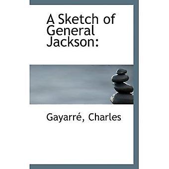Un croquis du général Jackson