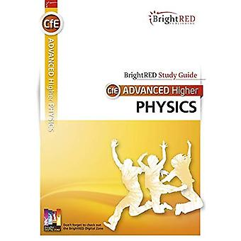BrightRED Study Guide: CfE Advanced Higher Physics