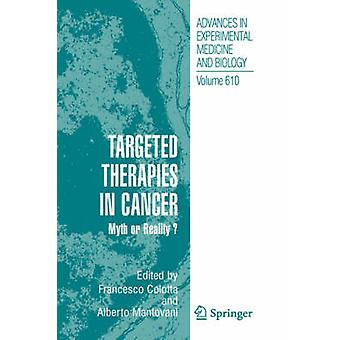 Targeted Therapies in Cancer Myth or Reality by Colotta & Francesco